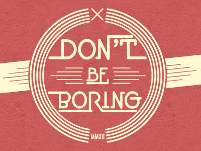 The Truth About Why You're Boring…