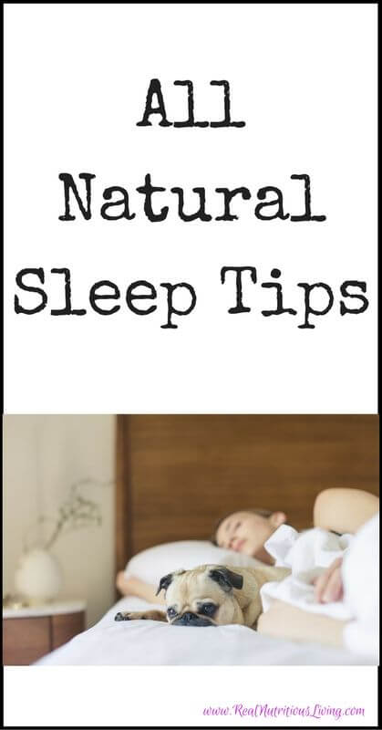 All Natural Sleep Tips // realnutritiousliving.com