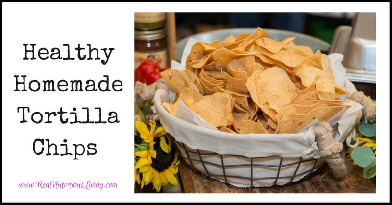 Healthy Homemade Tortilla Chips // realnutritiousliving.com