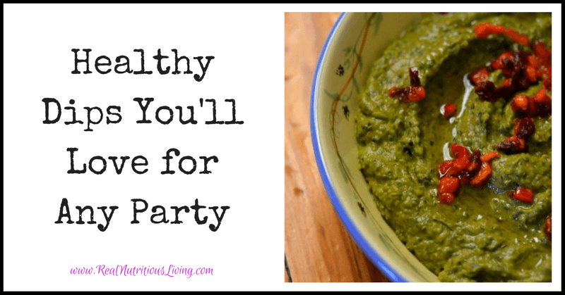 Healthy Dips You'll Love for Any Party // realnutritiousliving.com
