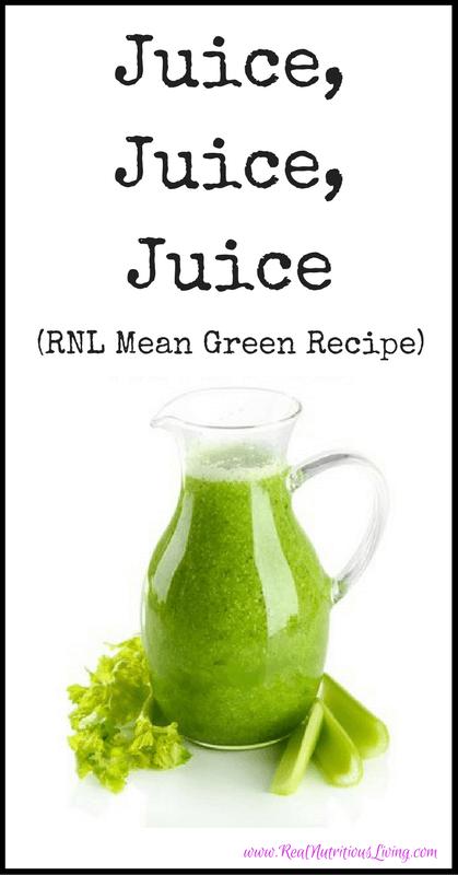 Juice, Juice, Juice (Plus, RNL Mean Green Recipe) // realnutritiousliving.com