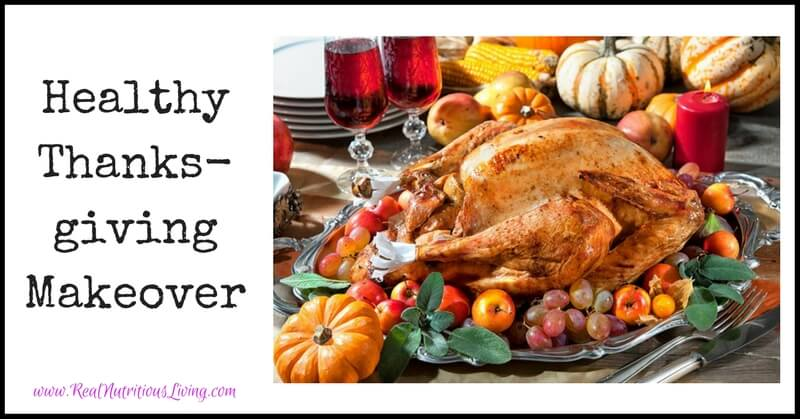Healthy Thanksgiving Makeover