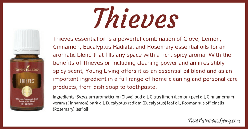Thieves Essential Oil | Real Nutritious Living