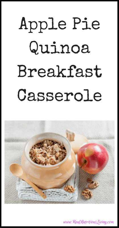 Apple Pie Quinoa Breakfast Casserole // realnutritiousliving.com