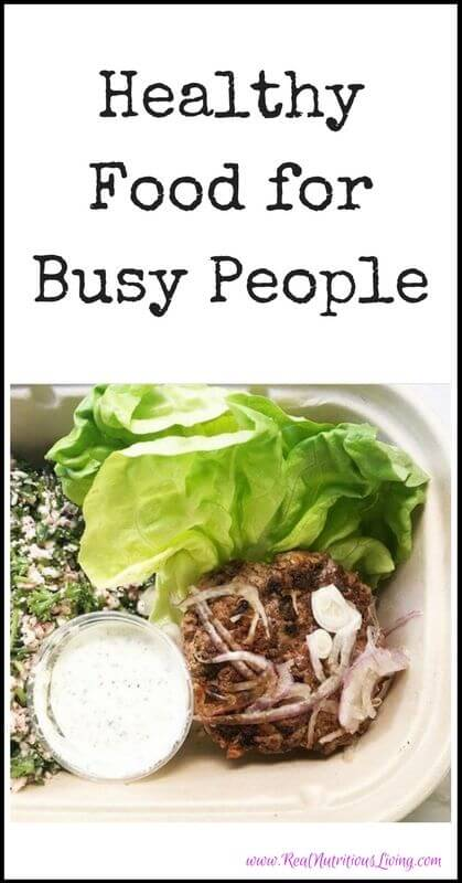 Healthy Food for Busy People // realnutritiousliving.com