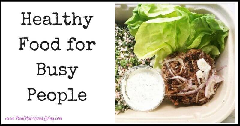 Healthy Food for Busy People
