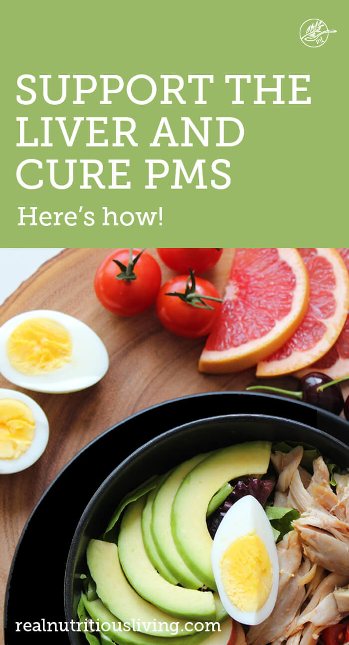 "Graphic showing healthy food and text overlay saying ""Support the liver and cure PMS"""