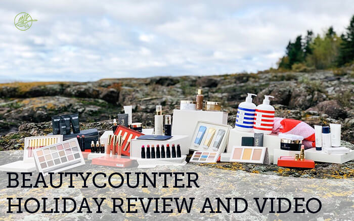 Beautycounter Holiday Review and Video
