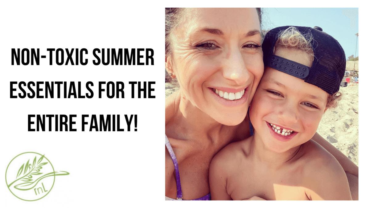 Non-toxic summer essentials